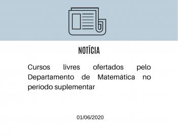 Cursos livres ofertados pelo Departamento de Matemática no período suplementar